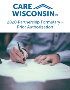 "Man signs documents + ""2020 Partnership Formulary - Prior Authorization"""
